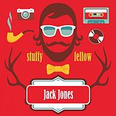 Stuffy Fellow von Jack Jones