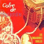 Cofre de Recuerdos de Los embajadores criollos