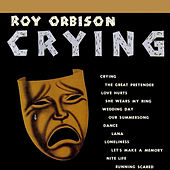 Crying by Roy Orbison