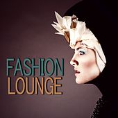 Fashion Lounge von Various Artists