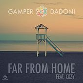 Far from Home by GAMPER & DADONI