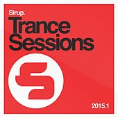 Sirup Trance Sessions 2015.1 von Various Artists