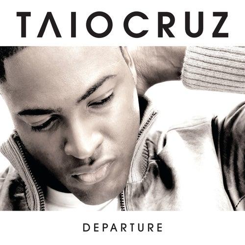 Departure by Taio Cruz