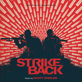 Strike Back (Original Television Soundtrack) de Scott Shields