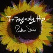 Radio Show de The Tragically Hip