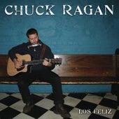 Los Feliz by Chuck Ragan