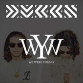 We Were Young by DVBBS & Blackbear