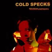 Neuroplasticity by Cold Specks