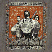 The Whole Fam Damnily by The Reverend Peyton's Big Damn Band
