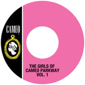 The Girls Of Cameo Parkway Vol. 1 by Various Artists