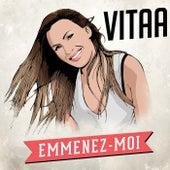 Emmenez-moi by Vitaa