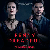 Penny Dreadful by Abel Korzeniowski