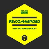 Re:Commended - Electro House Edition, Vol. 3 von Various Artists