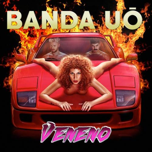 Veneno by Banda UÓ