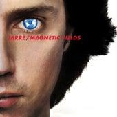 Les Chants Magnétiques / Magnetic Fields de Jean-Michel Jarre