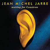Waiting for Cousteau von Jean-Michel Jarre