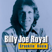 Cracklin' Rosie by Billy Joe Royal
