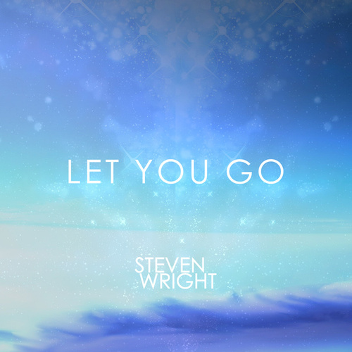 Let You Go (feat. Kass) by Steven Wright
