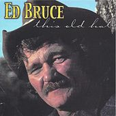 This Old Hat de Ed Bruce