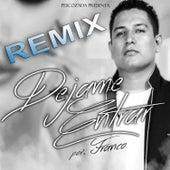 Dejame Entrar (Remix) - Single by Franco