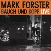 Bauch und Kopf (Live Edition) von Mark Forster