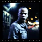 Electric Soul von Marlon Roudette