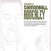 Timeless by Cannonball Adderley