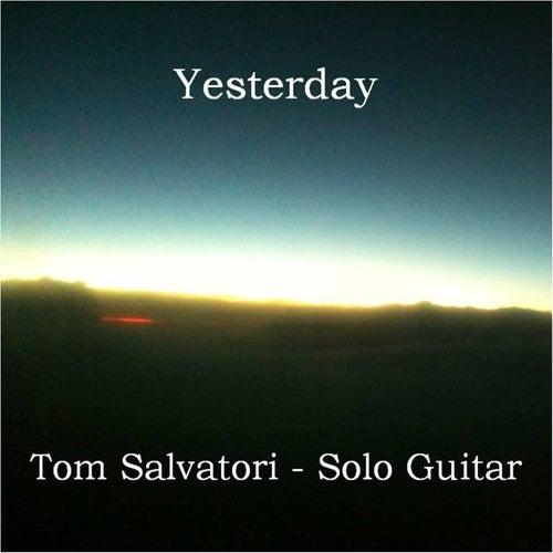 Yesterday by Tom Salvatori
