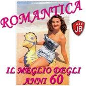 Romantica (Il meglio degli anni 60) by Various Artists