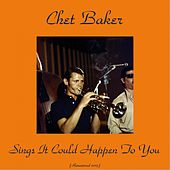 Sings It Could Happen to You (Remastered 2015) de Chet Baker
