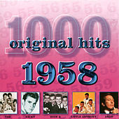 1000 Original Hits 1958 by Various Artists