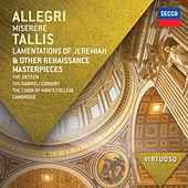 Allegri: Miserere; Tallis: Lamentations of Jeremiah & other Renaissance Masterpieces von The Sixteen