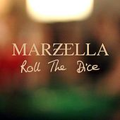 Roll the Dice by Marzella