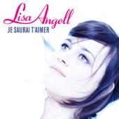 Je Saurai T'Aimer von Lisa Angell