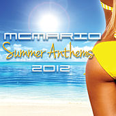 Summer Anthems 2012 by Various Artists