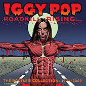Roadkill Rising: The Bootleg Collection 1977-2009 by Iggy Pop