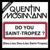 Do You Saint-Tropez ? (Dou-Liou Dou-Liou Saint-Tropez) de Quentin Mosimann