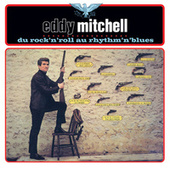 Du Rock'n'Roll Au Rythm'n Blues by Eddy Mitchell