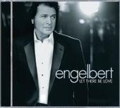 Let There Be Love by Engelbert Humperdinck