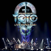 35th Anniversary: Live In Poland by Toto