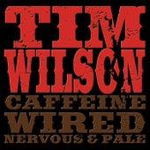 Caffeine, Wired, Nervous & Pale de Tim Wilson