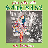 Have Faith With Kate Nash This Christmas by Kate Nash