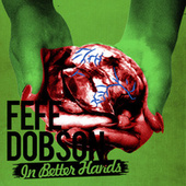 In Better Hands by Fefe Dobson