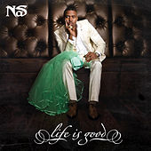 Life Is Good by Nas