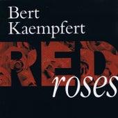 Red Roses by Bert Kaempfert
