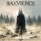 Wretched and Divine: The Story Of The Wild Ones von Black Veil Brides