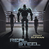 Real Steel (Original Motion Picture Score) by Danny Elfman