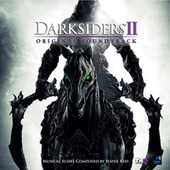 Darksiders II: Original Soundtrack by Jesper Kyd