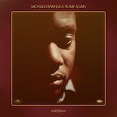 Home Again by Michael Kiwanuka