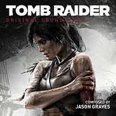 Tomb Raider: Original Soundtrack by Jason Graves